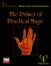 The Primer of Practical Magical